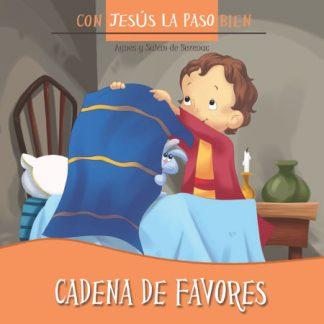 Cadena de favores - Con Jesús la paso bien