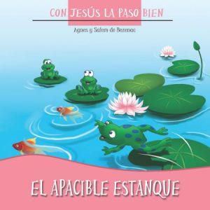 El Apaciable Estanque - Con Jesús la paso bien