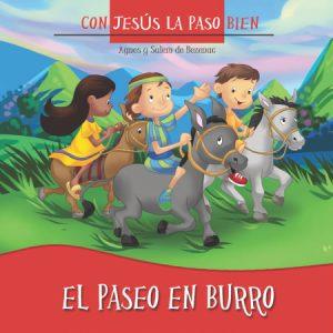 El paseo en burro - Con Jesús la paso bien