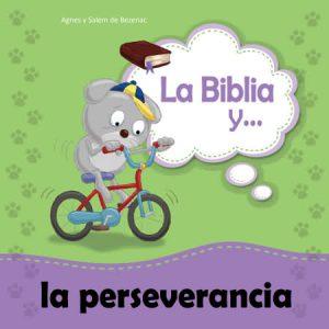 La Biblia y la perseverancia