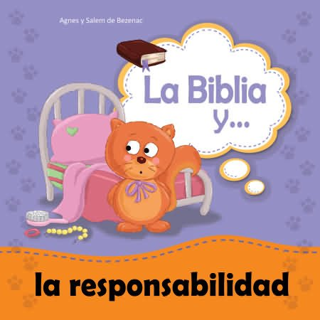 La Biblia y la responsabilidad para niños