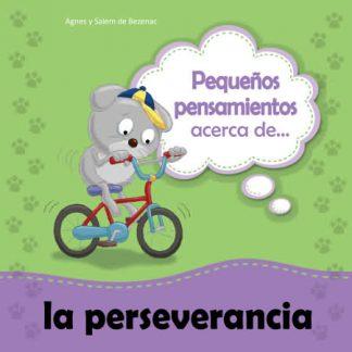 Pequeños pensamientos acerca de la perseverancia